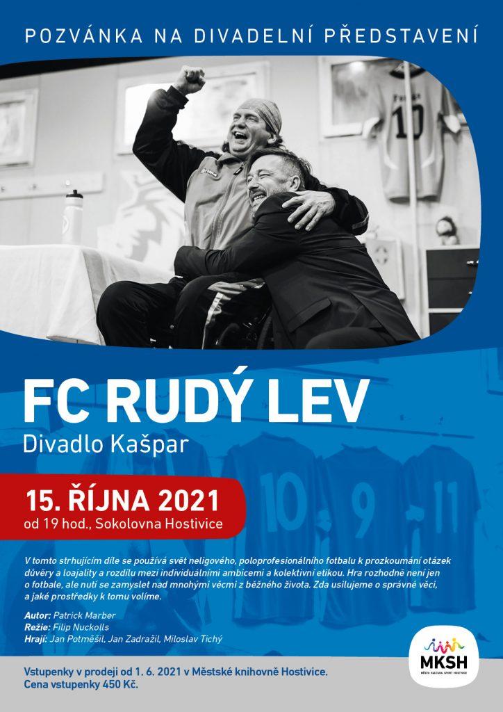 Divadelní představení FC Rudý lev 15. 9. 2021 od 19 hodin v Sokolovně Hostivice